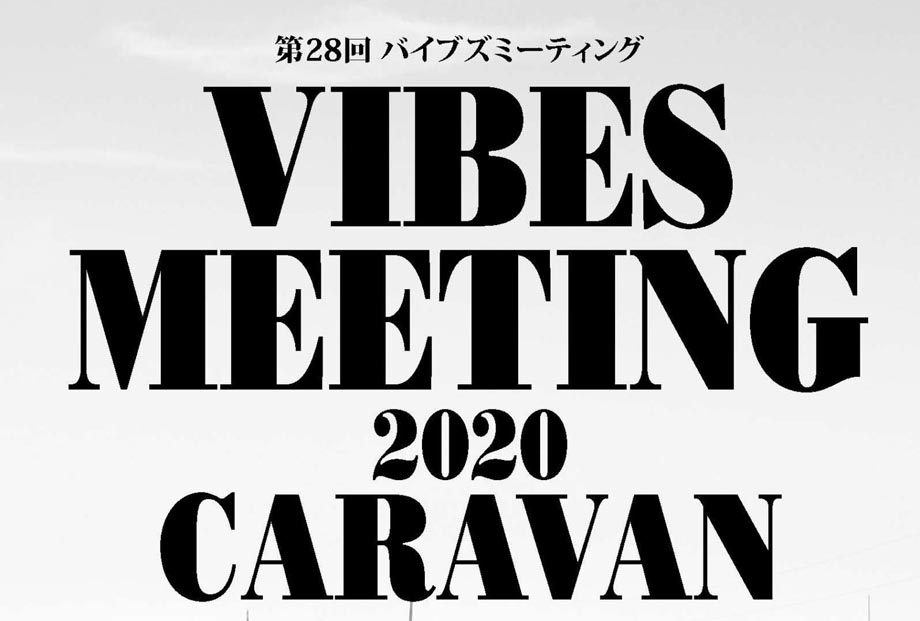 VIBES MEETING 2020 CARAVAN